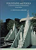 img - for Fountains and Pools: Construction Guidelines and Specifications by C. Douglas Aurand (1991-03-03) book / textbook / text book