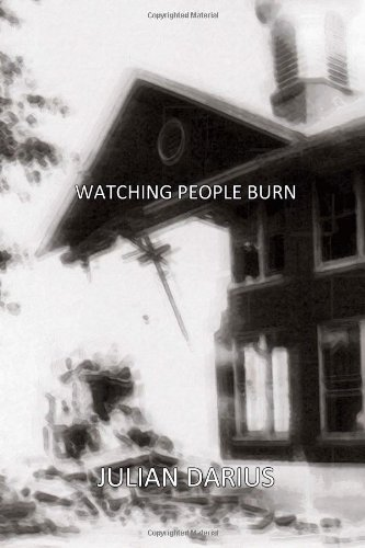 Watching People Burn by Julian Darius