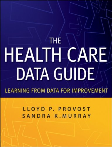 The Health Care Data Guide: Learning from Data for...
