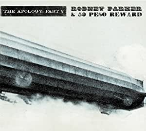 Rodney Parker & 50 Peso Reward - The Apology: Part 2 - Amazon.com
