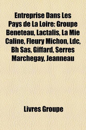 entreprise-dans-les-pays-de-la-loire-groupe-bnteau-lactalis-la-mie-cline-fleury-michon-ldc-bh-sas-gi