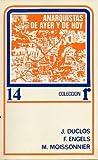 img - for Anarquistas de Ayer y de Hoy book / textbook / text book