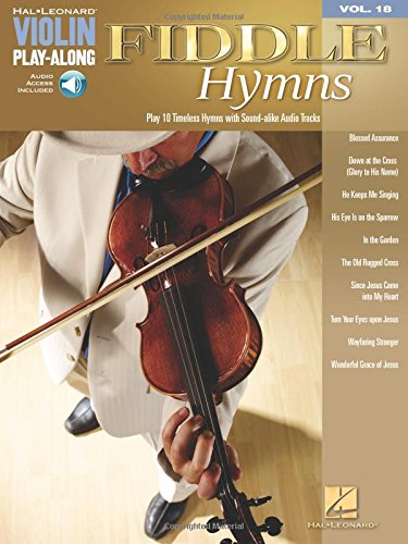 Fiddle Hymns: Violin Play-Along Volume 18
