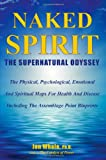 Naked Spirit: The Supernatural Odyssey