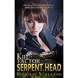 Kill Factor: Serpent Headby 711 Press