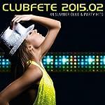 Clubfete 2015.02 - 44 Summer Club & P...