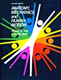 img - for Anatomy, Mechanics, and Human Motion (2nd Edition) book / textbook / text book