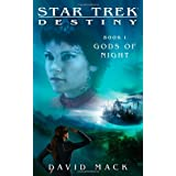 Star Trek Destiny: Gods of Nightby David Mack