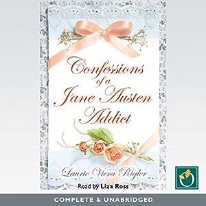 Confessions of a Jane Austen Addict Audiobook