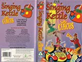 The Singing Kettle: Silly Circus [VHS]