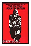echange, troc Tony Bunyan - The history and practice of the political police in Britain / Tony Bunyan