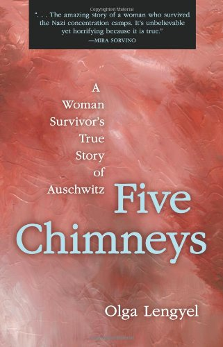 Five Chimneys: The Story of Auschwitz
