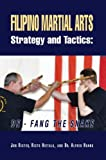 img - for Filipino Martial Arts Strategy and Tactics:De-Fang the Snake book / textbook / text book