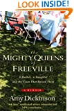 The Mighty Queens of Freeville : A Mother, a Daughter, and the Town That Raised Them : A Memoir [Large Print]