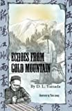 Echoes From Gold Mountain