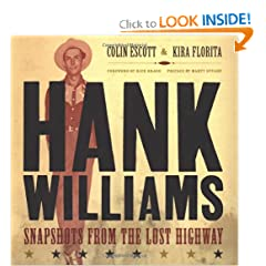 Hank Williams: Snapshots From The Lost Highway