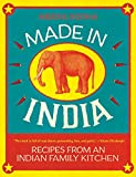 Made in India: Recipes from an Indian Family Kitchen