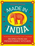 Made in India: Recipes from an Indian...