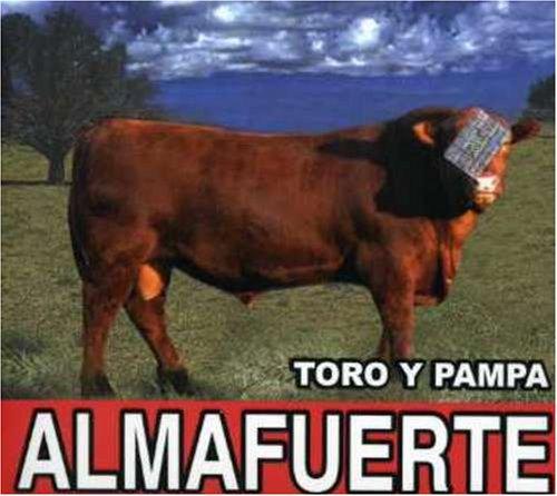 Almafuerte - Toro Y Pampa - Zortam Music