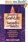 The Summits of God-Life: Samadhi and...
