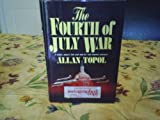 img - for The Fourth of July War: A novel book / textbook / text book
