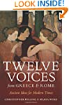 Twelve Voices from Greece and Rome: A...