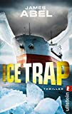Abel, James: Ice Trap