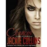 Chances (Lucky Santangelo Book 1) ~ Jackie Collins