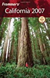 Frommer's California 2007 (Frommer's Complete Guides)