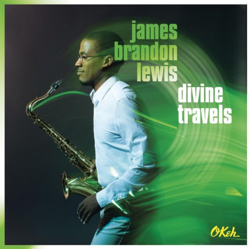 James Brandon Lewis-Divine Travels-2014-DeBT Download