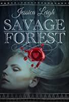 Savage Forest [Kindle Edition]