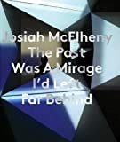 Josiah McElheny: The Past Was a Mirage Id Left Far Behind