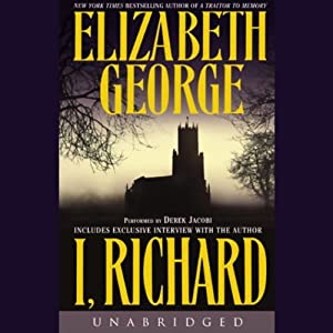 I, Richard | [Elizabeth George]