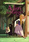 La princesse �veill�e, tome 2 : Adieu sortil�ge !  par E. D. Baker