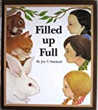 img - for Filled Up Full by Joy V. Dueland (1974-01-01) book / textbook / text book
