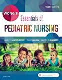 img - for Wong's Essentials of Pediatric Nursing, 10e book / textbook / text book