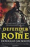 Douglas Jackson Defender of Rome (Gaius Valerius Verrens 2)