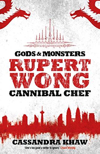 rupert-wong-cannibal-chef-gods-and-monsters-rupert-wong-book-1