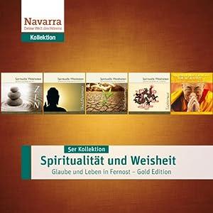Spiritualität und Weisheit: Leben und Glauben in Fernostasien (5er Kollektion) Hörbuch