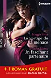 Le vertige de la menace - Un fascinant partenaire - Chim�res : (promotion) (Black Rose)
