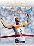 Non-Runner's Marathon Training: The Essential Guide for Beginners