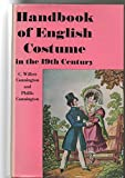 img - for Handbook of English costume in the nineteenth century, book / textbook / text book