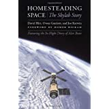 Homesteading Space: The Skylab Story (Outward Odyssey: A People's History of S) ~ David Hitt