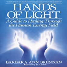 Hands of Light (       UNABRIDGED) by Barbara Brennan Narrated by Susan Denaker