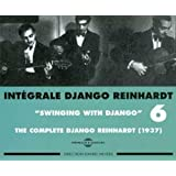 "Int�grale Django Reinhardt, Vol. 6: ""Swinging With Django"" 1937 ~ Django Reinhardt"