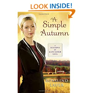 Cover of Rosalind Lauer's A Simple Autumn, pictures an amish woman standing in front of a fall background.