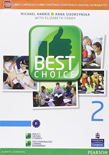 Best choice. Con e-book. Con espansione online. Per le Scuole superiori: 2