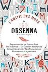 L'Amitié des mots par Orsenna