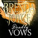 Deadly Vows: A Francesca Cahill Novel Audiobook by Brenda Joyce Narrated by Coleen Marlo