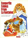 Favourite Fables from La Fontaine (0600334724) by La Fontaine, Jean de